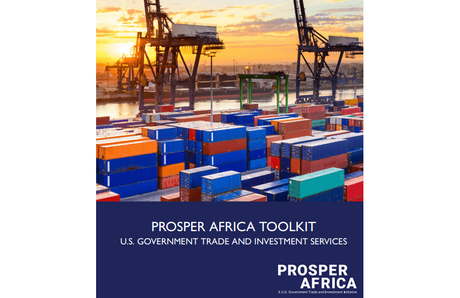 PROSPER AFRICA TOOLKIT U.S. GOVERNMENT TRADE AND INVESTMENT SERVICES